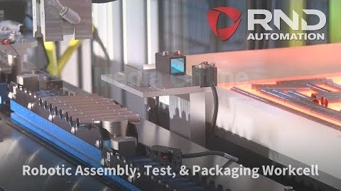 RND Automation's Robotic Assembly, Test & Packaging Workcell
